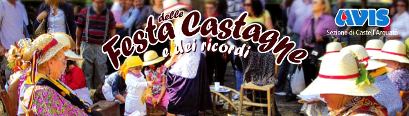 Festa delle Castagne e dei Ricordi 2018